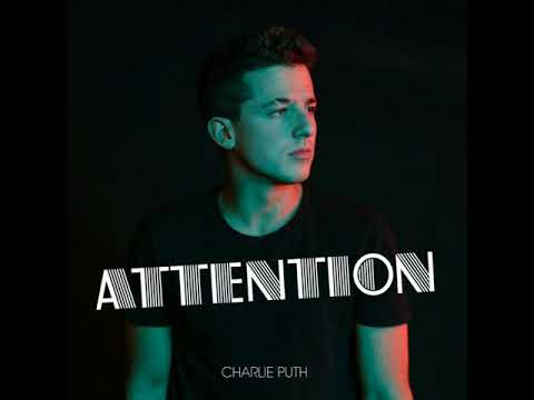 Charlie Puth - Attention [MP3 Free Download]