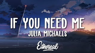 julia-michaels---if-you-need-me