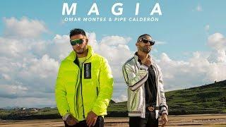 MAGIA (Video Oficial) - Pipe Calderón,  Omar Montes