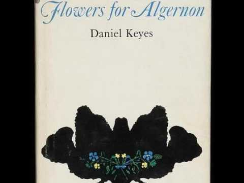 Flowers for Algernon | Daniel Keyes | Science fiction short story