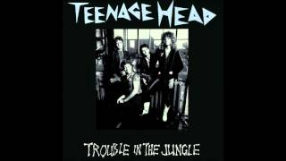 Teenage Head  - Frantic Romantic