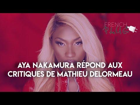 Aya Nakamura Répond Aux Critiques De Mathieu Delormeau !