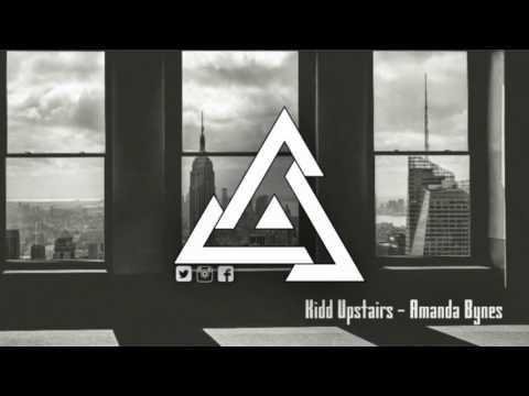 Kidd Upstairs - Amanda Bynes