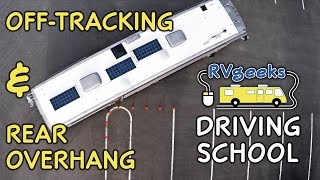 How to Drive a Motorhome/RV — Driving Tips: Off-Tracking & Rear Overhang