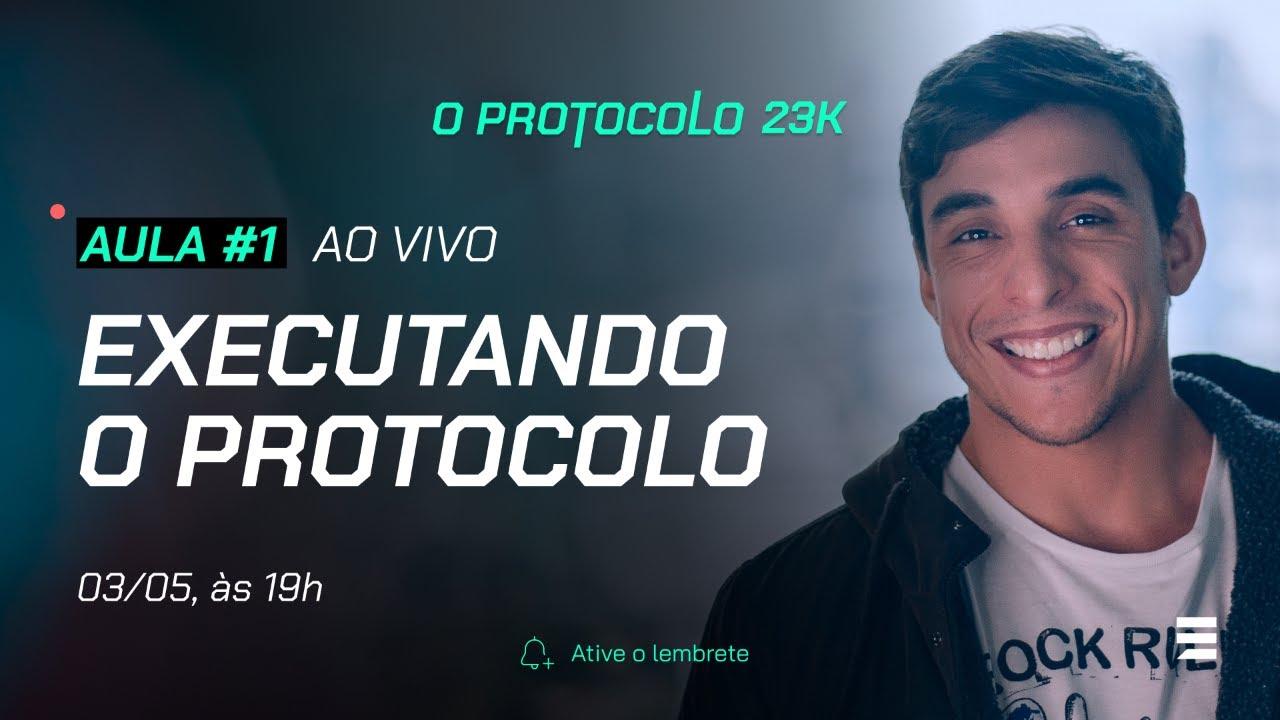 Download Aula 1 - R$ 23 mil por mês: Como executar o Protocolo 23K do zero, com Leo Dutra