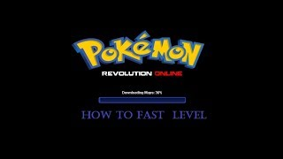 [Pro] Pokemon Revolution Online Trick : How To Fast LV
