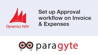 How to setup an approval workflow on invoice, expenses & purchase order in NAV 2016?