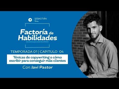 Javi Pastor: Copywriting o Cómo Vender Más con Tus Textos [Factoría de Habilidades 1-4]