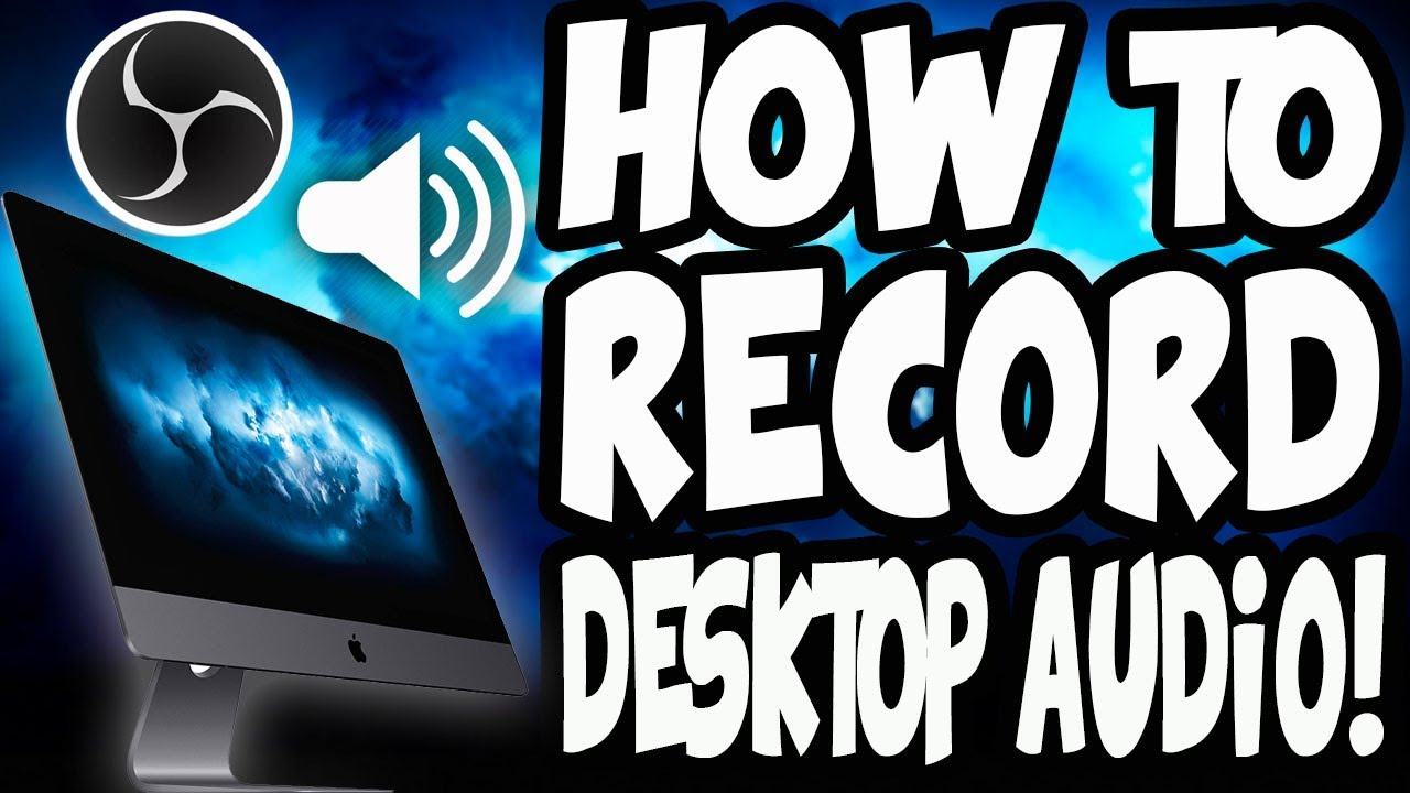 How To Record Desktop Audio on MAC Using OBS Studio (EASY)