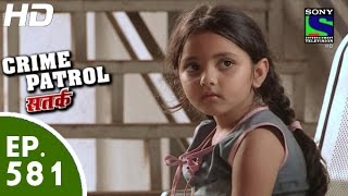 Crime Patrol - क्राइम पेट्रोल सतर्क - Kahan Hain Priya (Part-2) - Episode 581 - 1st November, 2015