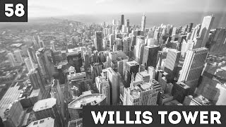 Willis Tower / день 58