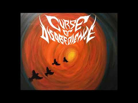 Curse Of Disobedience -The Reborn Session Demos