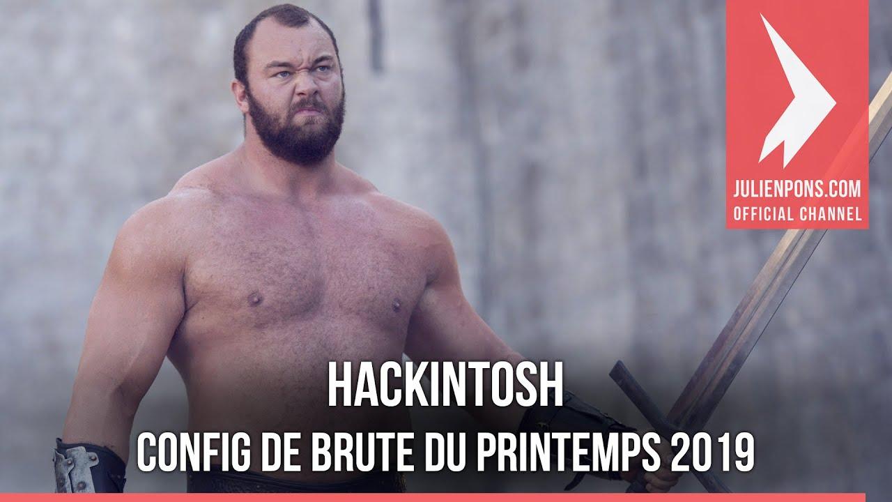 Hackintosh - La config de brute du printemps 2019