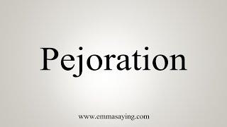 Download lagu How To Say Pejoration MP3