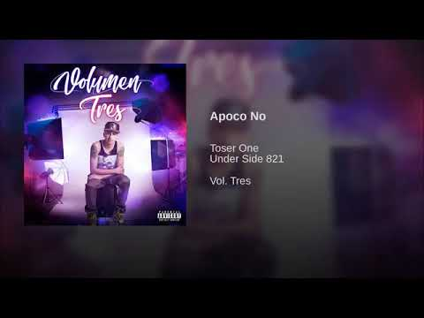 6. A Poco No - Toser One Ft. Under Side 821 (Audio Oficial)