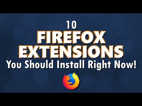 10 Firefox Extensions You Should Install Right Now!