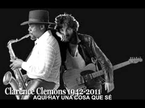 CLARENCE CLEMONS - A FRIEND OF MINE -SUBTITULADO AL ESPAÑOL