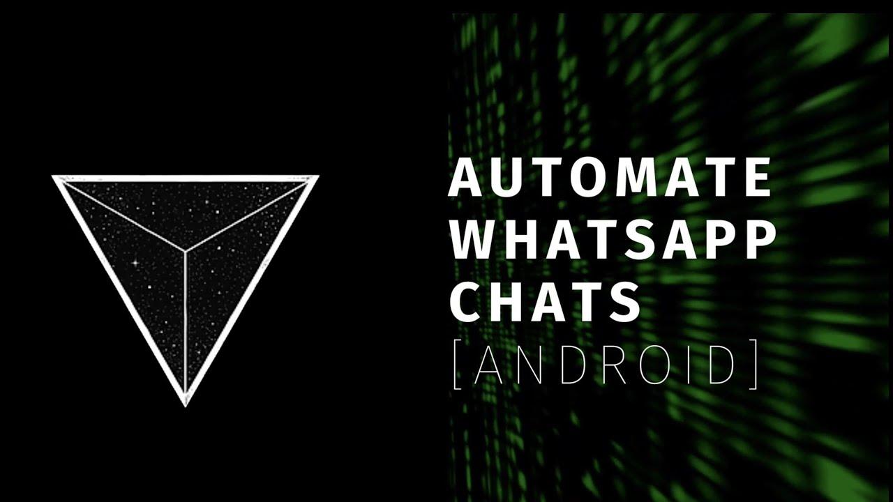 I automated my Whatsapp Chats!