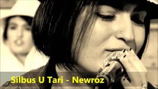 Silbus U Tari - Newroz (2014)