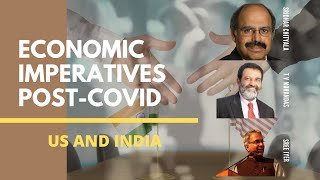 TV Mohandas Pai and Sridhar Chityala on the Economic imperatives post COVID - a look at India and US