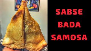 Sabse Bada SAMOSA