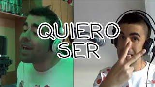 Quiero Ser - Antonio Orozco (Dueto DAVID VARAS & LUIS MIGUEL MORALES)