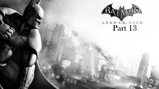 Batman Arkham City part 13 - League of Assassins