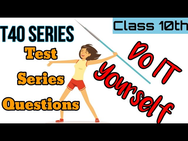 { Target 40 Series } Test Series | DOIT  | Do It Yourself | Learn by Doing for Class 10th Students