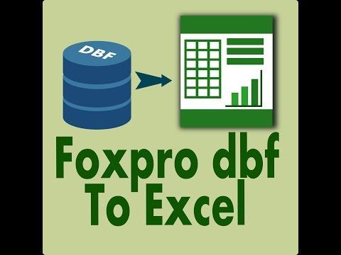 Foxpro Dbf File To Excel