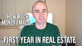 First Year in Real Estate - How Much Money I Made My First Year as a Real Estate Agent