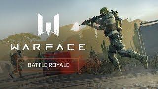 Now in Warface - Battle Royale