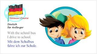 Deutsch Lernen 21 Ich gehe zur Schule (Für Anfänger)