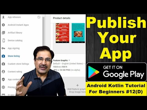 How To Publish App On Play Store | Android Kotlin Tutorial (2020 Edition) #12(D)