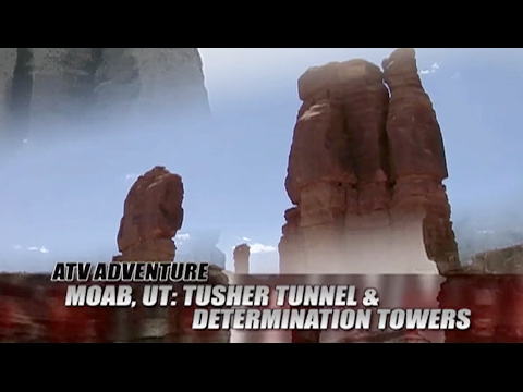 ATV Television Adventure - Tusher Tunnel & Determination Towers. Moab. Filmed in 2006