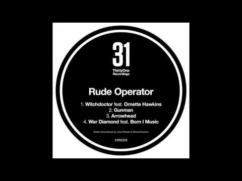 Rude Operator - Witchdoctor feat. Ornette Hawkins
