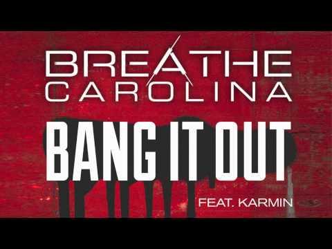 Breathe Carolina feat Karmin - Bang It Out (Gazzo Remix)
