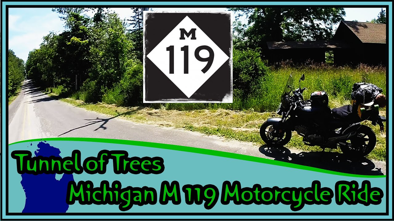 Tunnel of Trees Michigan\'s M-119 Motorcycle Adventure - YouTube