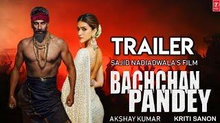 Bachchan Pandey Trailer   Akshay Kumar   Kriti Sanon   Ibrahim Ali Khan