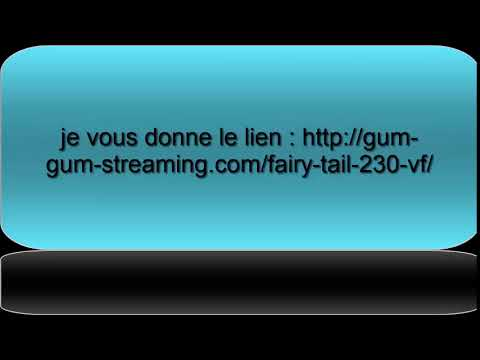 fairy tail episode 230 (lien dans la description)