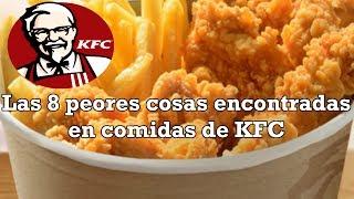 Las 8 cosas más asquerosas encontradas en comidas de KFC