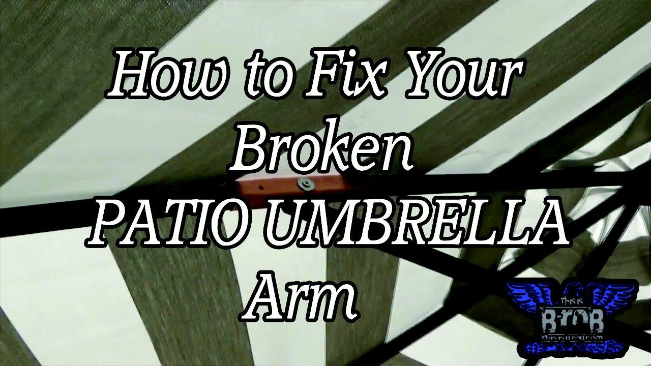 Exceptional How To Repair Your Patio Umbrella Arm