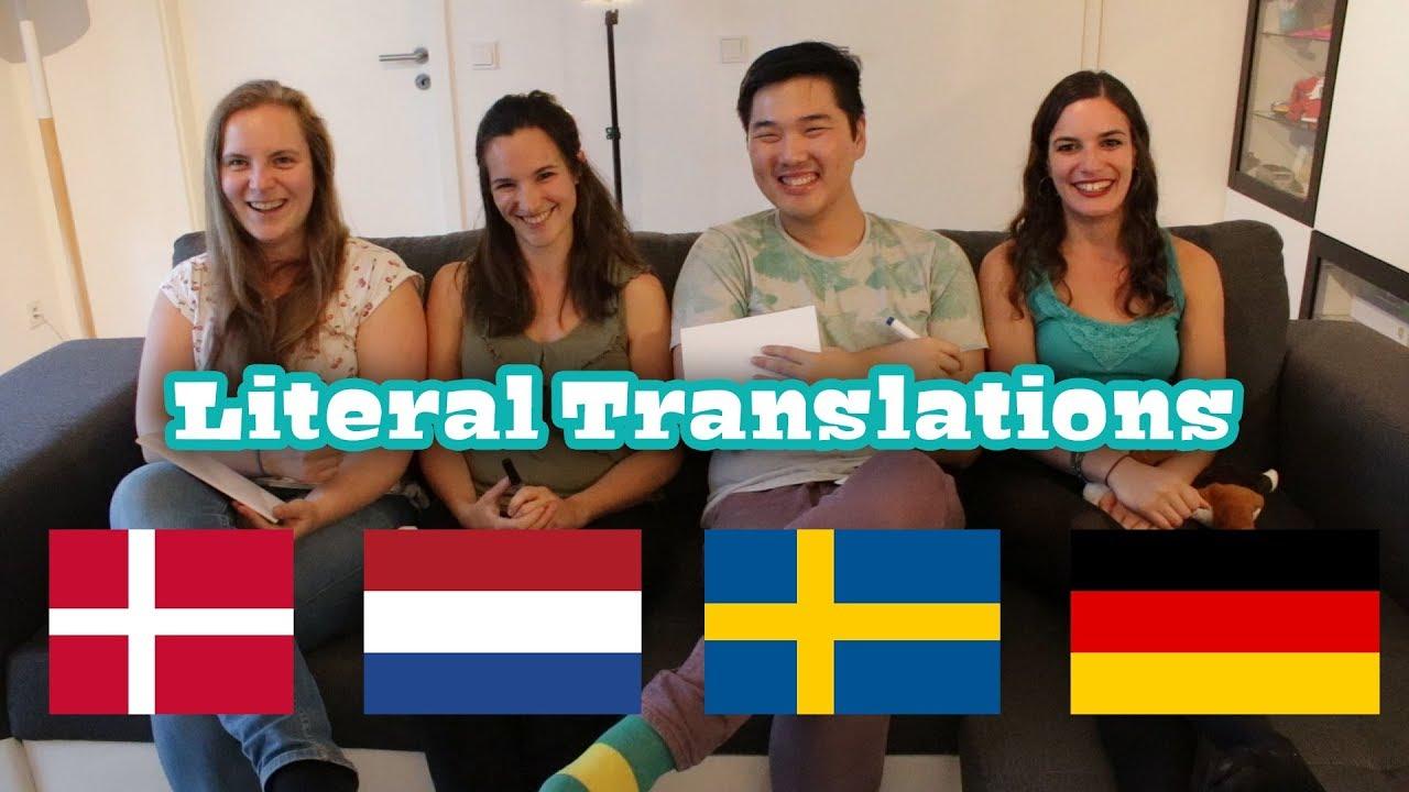 Literal Translations Danish Dutch Swedish German