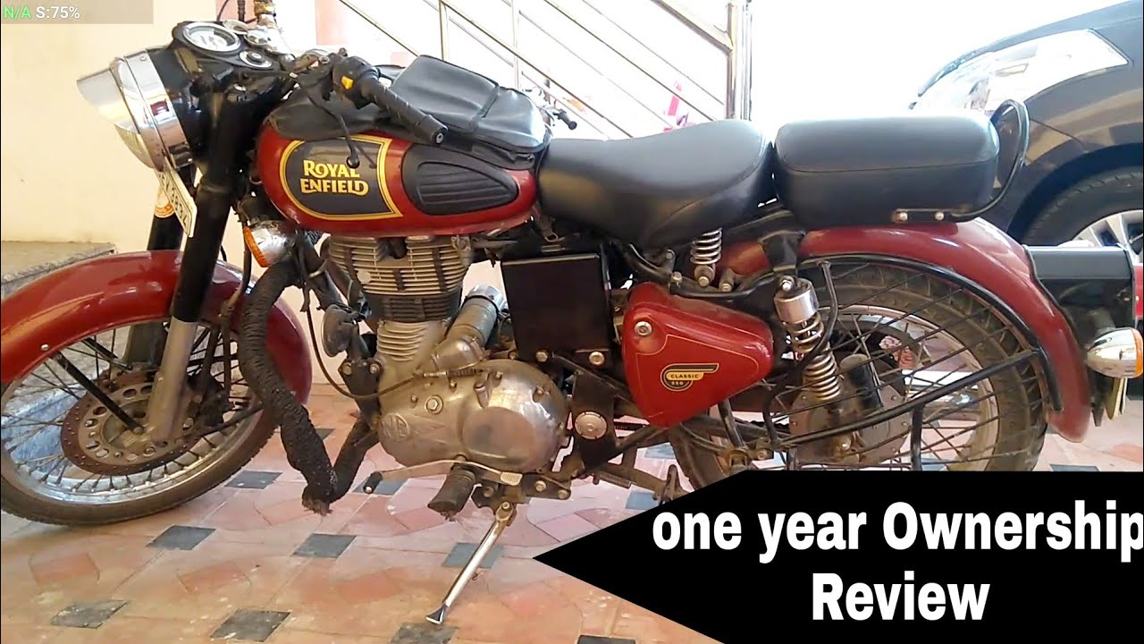 Long Term Ownership Review Royal Enfield Classic 350 Youtube