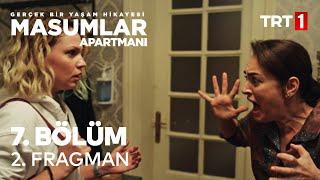 Masumlar Apartmanı 7. Bölüm 2. Fragmanı
