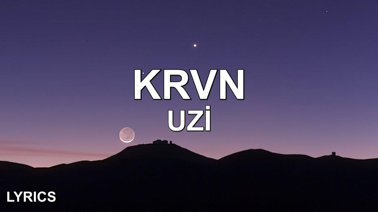 Download Uzi - Krvn (Sözleri/Lyrics) Kardeşim Helikopter