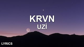 Uzi - Krvn (Sözleri/Lyrics) Kardeşim Helikopter Resimi