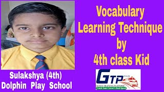 Memory  based  Vocabulary learning  by  5 th  class  kid