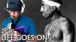 Life Goes On von Tupac Shakur – laut de – Song