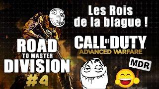 Road To Master Division #4 : Les rois de la blague ! | CoD:AW - Ligue