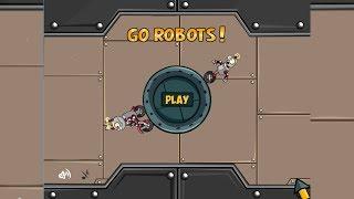 Go Robots 1| Parte 2 | Superando los últimos niveles!!!